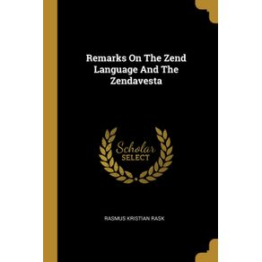 Remarks-On-The-Zend-Language-And-The-Zendavesta