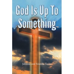 God-Is-Up-to-Something