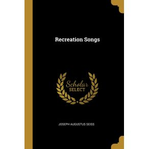 Recreation-Songs