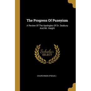 The-Progress-Of-Puseyism
