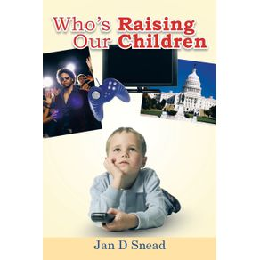 Whos-Raising-Our-Children