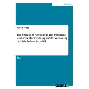 Das-Seerauber-Kommando-des-Pompeius-und-seine-Ruckwirkung-auf-die-Verfassung-der-Romischen-Republik