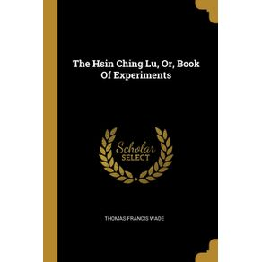 The-Hsin-Ching-Lu-Or-Book-Of-Experiments