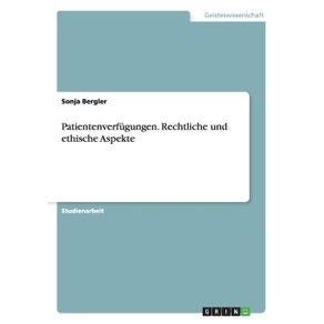 Patientenverfugungen.-Rechtliche-und-ethische-Aspekte