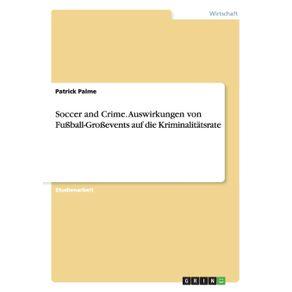 Soccer-and-Crime.-Auswirkungen-von-Fu-ball-Gro-events-auf-die-Kriminalitatsrate