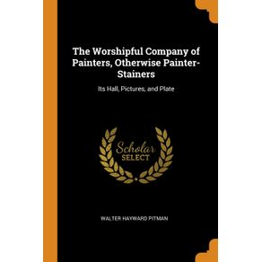 The-Worshipful-Company-of-Painters-Otherwise-Painter-Stainers