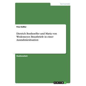 Dietrich-Bonhoeffer-und-Maria-von-Wedemeyer.-Brautbriefe-in-einer-Ausnahmesituation
