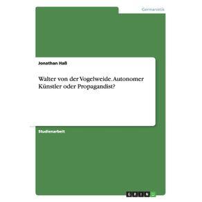 Walter-von-der-Vogelweide.-Autonomer-Kunstler-oder-Propagandist-