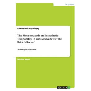The-Move-towards-an-Empathetic-Temporality-in-Yuri-Medvedevs-The-Brides-Room