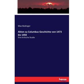 Akten-zu-Columbus-Geschichte-von-1473-bis-1492