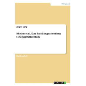 Rheinmetall.-Eine-handlungsorientierte-Strategiebetrachtung