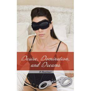 Desire-Domination-and-Dreams