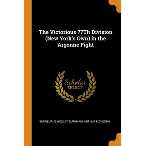 The-Victorious-77Th-Division--New-Yorks-Own--in-the-Argonne-Fight