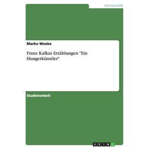 Franz-Kafkas-Erzahlungen-Ein-Hungerkunstler