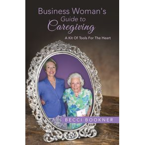 Business-Womans-Guide-to-Caregiving
