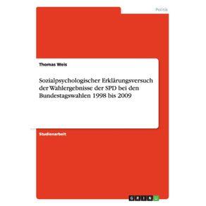 Sozialpsychologischer-Erklarungsversuch-der-Wahlergebnisse-der-SPD-bei-den-Bundestagswahlen-1998-bis-2009