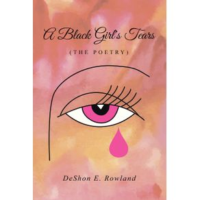 A-Black-Girls-Tears--the-Poetry-