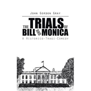 The-Trials-of-Bill-and-Monica