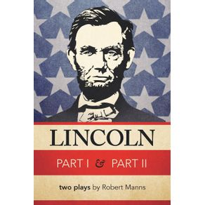Lincoln-Part-I---Part-II