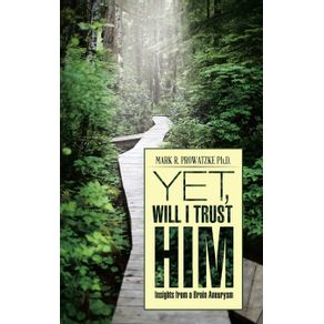 Yet-Will-I-Trust-Him