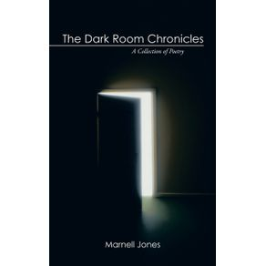 The-Dark-Room-Chronicles