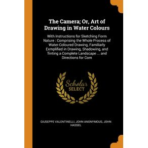 The-Camera--Or-Art-of-Drawing-in-Water-Colours