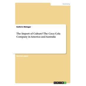 The-Import-of-Culture--The-Coca-Cola-Company-in-America-and-Australia