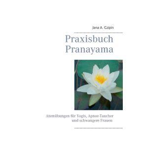 Praxisbuch-Pranayama