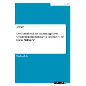 Der-Soundtrack-als-dramaturgisches-Gestaltungsmittel-in-David-Finchers-The-Social-Network