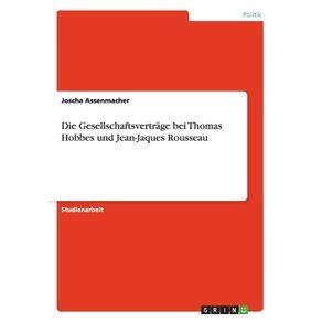Die-Gesellschaftsvertrage-bei-Thomas-Hobbes-und-Jean-Jaques-Rousseau