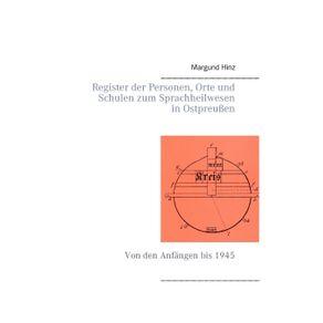 Register-der-Personen-Orte-und-Schulen-zum-Sprachheilwesen-in-Ostpreu-en