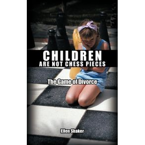 Children-Are-Not-Chess-Pieces