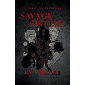 Purple-Ink-Presents-Savage-Sisters-by-Chanel