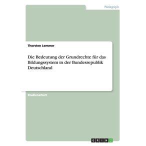 Die-Bedeutung-der-Grundrechte-fur-das-Bildungssystem-in-der-Bundesrepublik-Deutschland