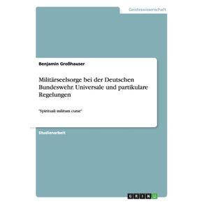 Militarseelsorge-bei-der-Deutschen-Bundeswehr.-Universale-und-partikulare-Regelungen