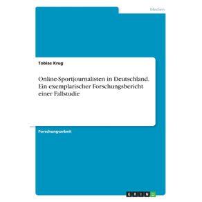 Online-Sportjournalisten-in-Deutschland.--Ein-exemplarischer-Forschungsbericht-einer-Fallstudie