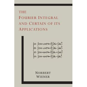 The-Fourier-Integral-and-Certain-of-Its-Applications