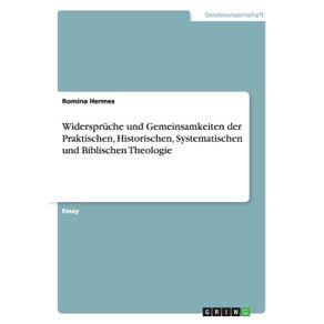 Widerspruche-und-Gemeinsamkeiten-der-Praktischen-Historischen-Systematischen-und-Biblischen-Theologie