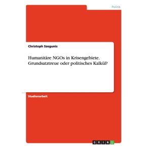 Humanitare-NGOs-in-Krisengebiete.-Grundsatztreue-oder-politisches-Kalkul-