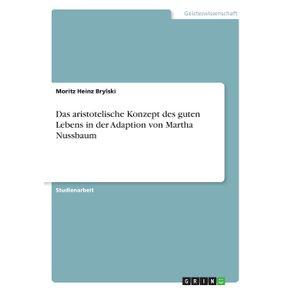 Das-aristotelische-Konzept-des-guten-Lebens-in-der-Adaption-von-Martha-Nussbaum