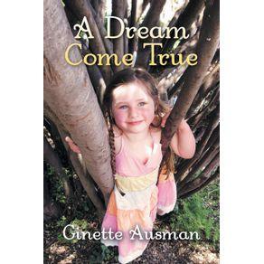 A-Dream-Come-True