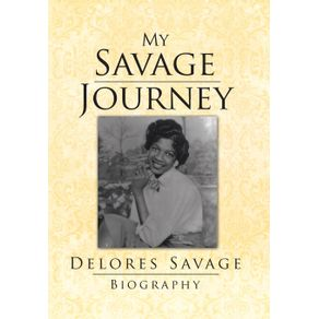 My-Savage-Journey