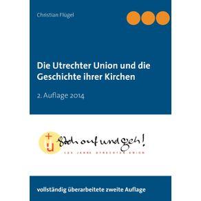 Die-Utrechter-Union-und-die-Geschichte-ihrer-Kirchen