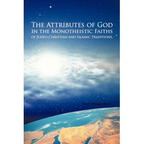 The-Attributes-of-God-in-the-Monotheistic-Faiths-of-Judeo-Christian-and-Islamic-Traditions.