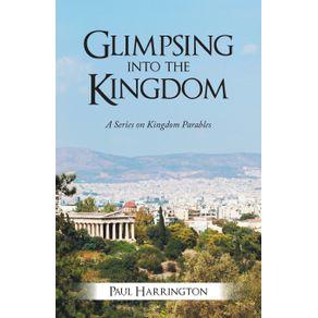 Glimpsing-Into-the-Kingdom