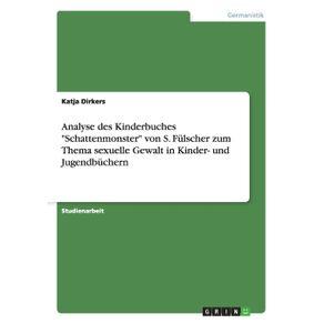 Analyse-des-Kinderbuches-Schattenmonster-von-S.-Fulscher-zum-Thema-sexuelle-Gewalt-in-Kinder--und-Jugendbuchern