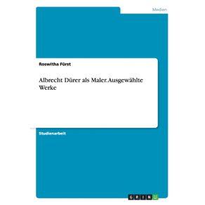 Albrecht-Durer-als-Maler.-Ausgewahlte-Werke