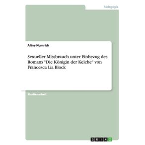 Sexueller-Missbrauch-unter-Einbezug-des-Romans-Die-Konigin-der-Kelche-von-Francesca-Lia-Block