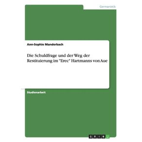 Die-Schuldfrage-und-der-Weg-der-Restituierung-im-Erec-Hartmanns-von-Aue