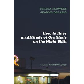 How-to-Have-an-Attitude-of-Gratitude-on-the-Night-Shift